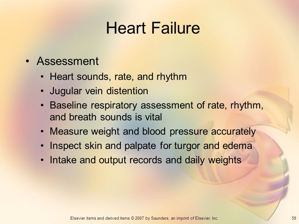 Heart Failure Assessment Heart sounds, rate, and rhythm
