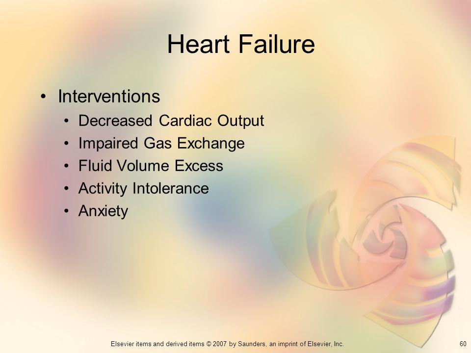 Heart Failure Interventions Decreased Cardiac Output