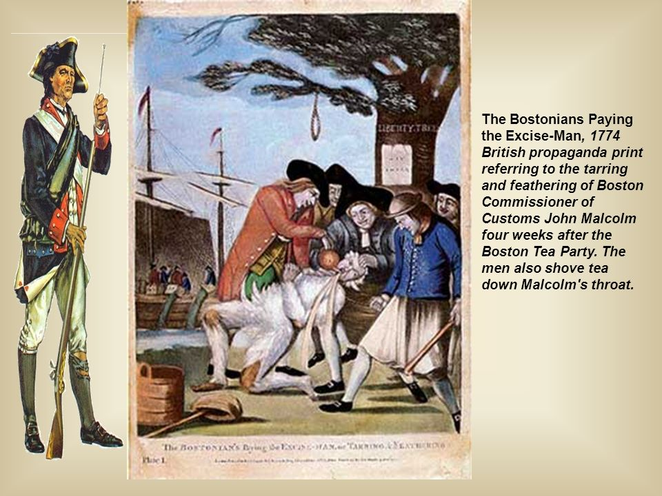 The Bostonians Paying the Excise-Man, 1774 British propaganda print referring to the tarring and feathering of Boston Commissioner of Customs John Malcolm four weeks after the Boston Tea Party.