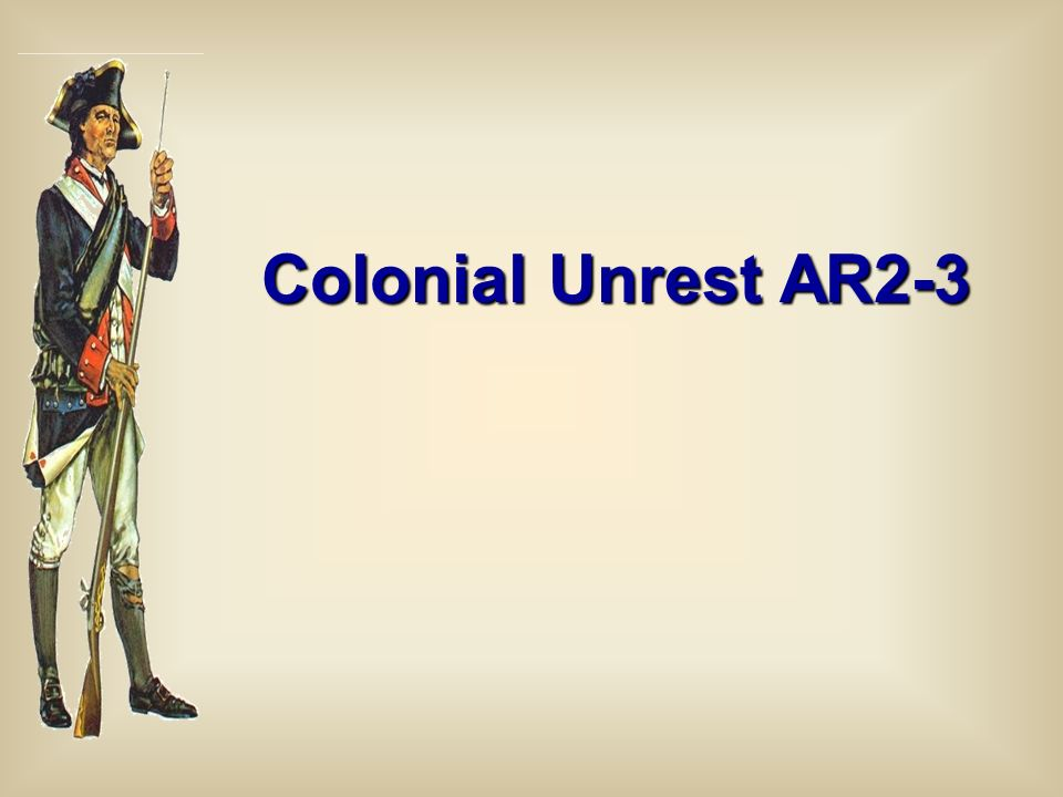 Colonial Unrest AR2-3