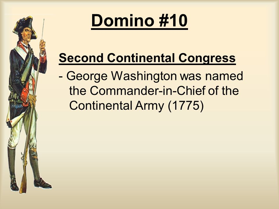 Domino #10 Second Continental Congress