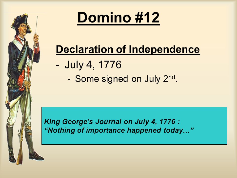 Domino #12 Declaration of Independence July 4, 1776