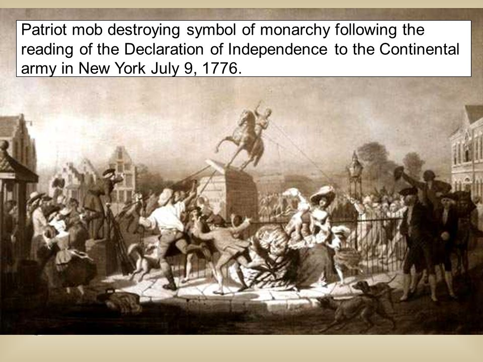 Patriot mob destroying symbol of monarchy following the