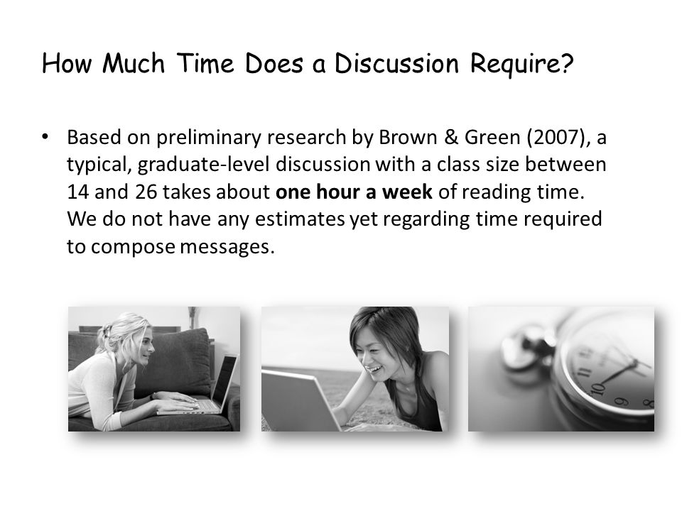 How Much Time Does a Discussion Require