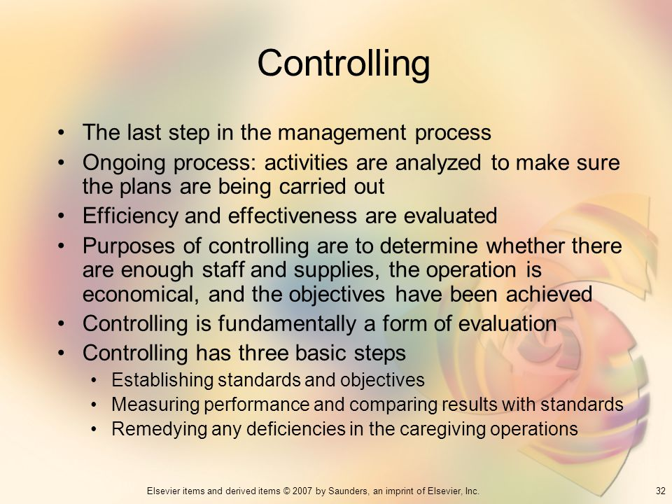 Controlling The last step in the management process