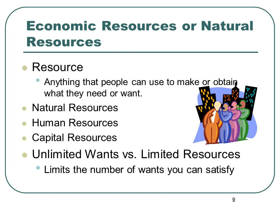 Economic Resources or Natural Resources