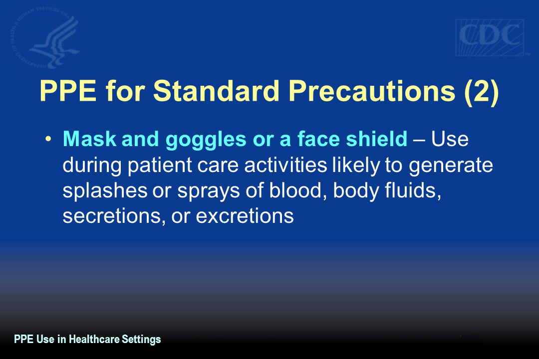 PPE for Standard Precautions (2)