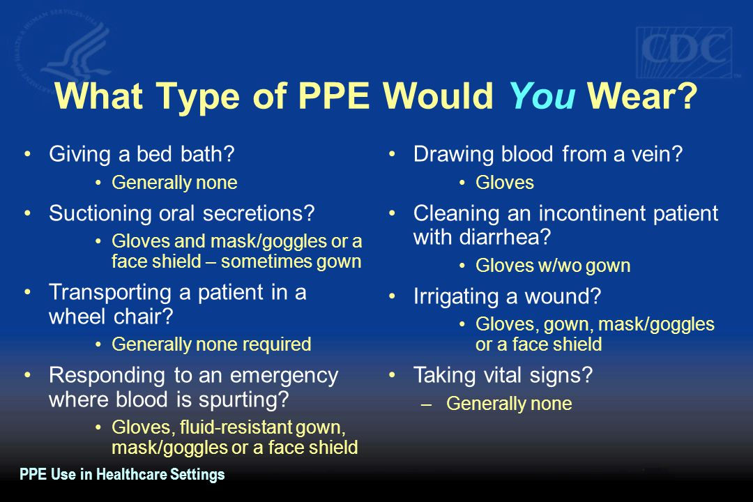 What Type of PPE Would You Wear