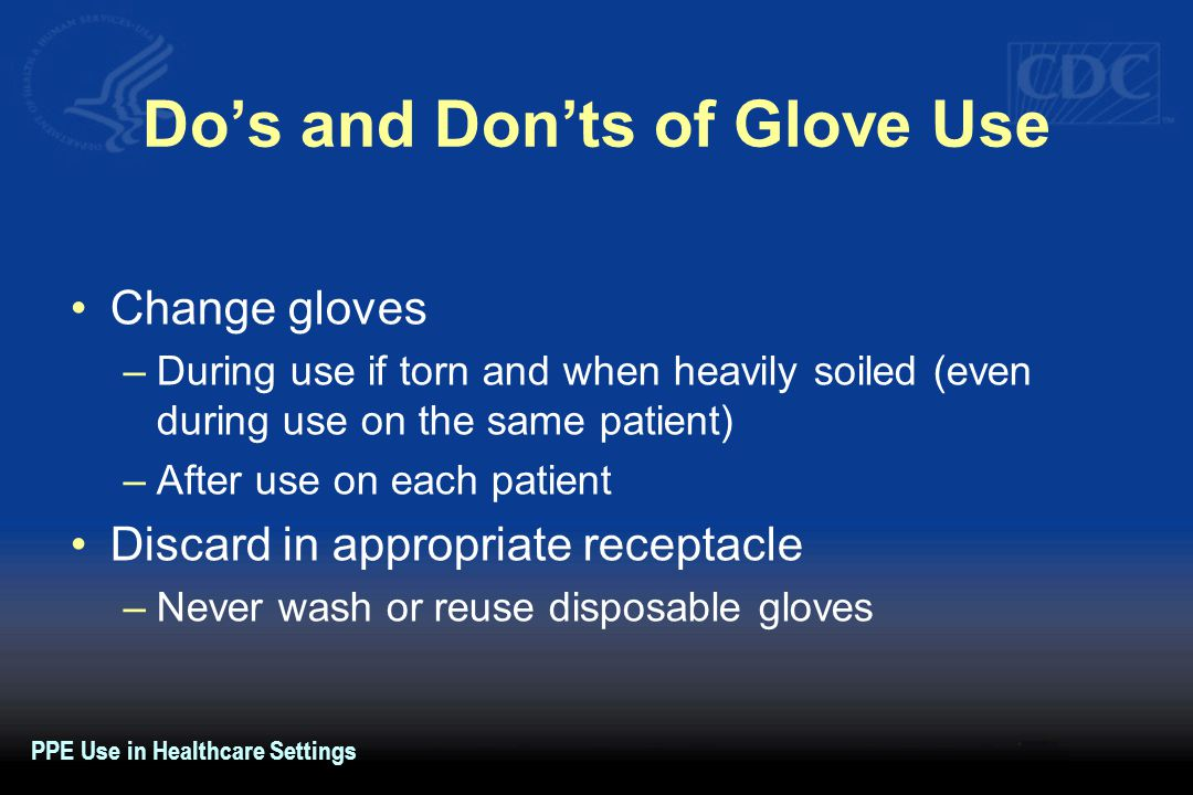 Do's and Don'ts of Glove Use