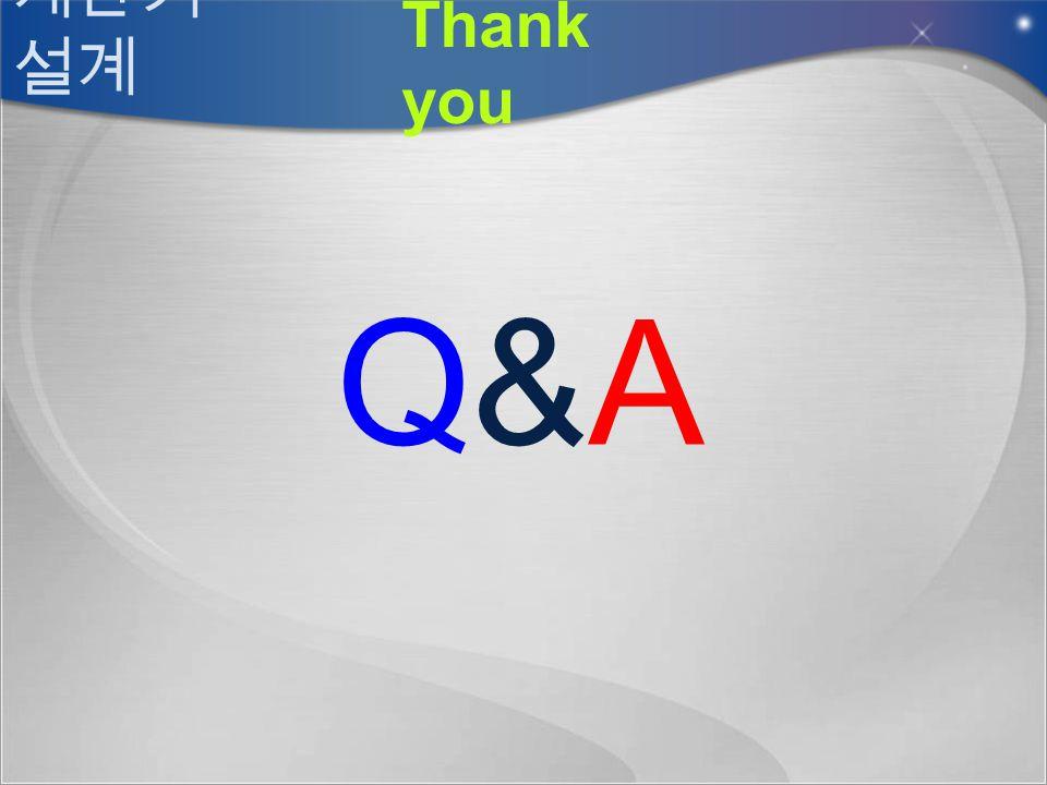 계산기 설계 Thank you Q&A
