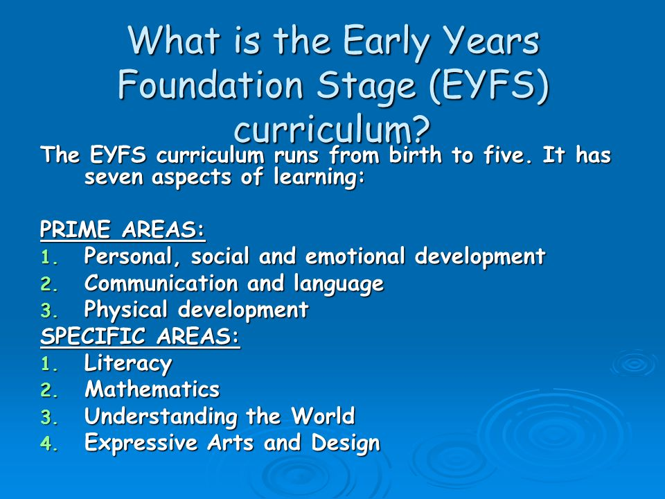 What is the Early Years Foundation Stage (EYFS) curriculum