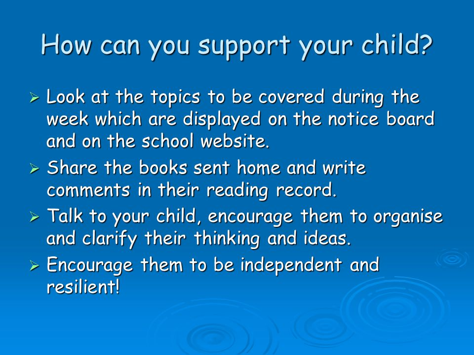 How can you support your child