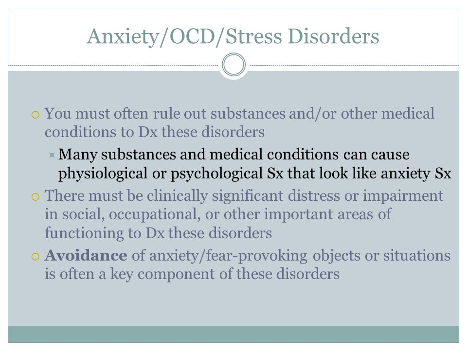 Anxiety/OCD/Stress Disorders