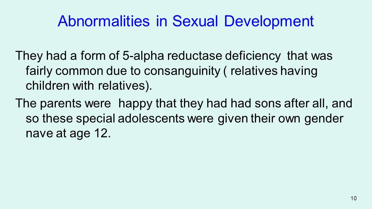 Abnormalities in Sexual Development