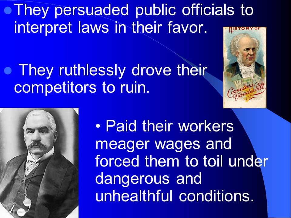 They persuaded public officials to interpret laws in their favor.
