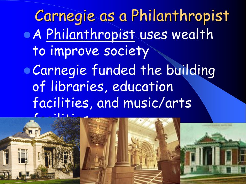 Carnegie as a Philanthropist