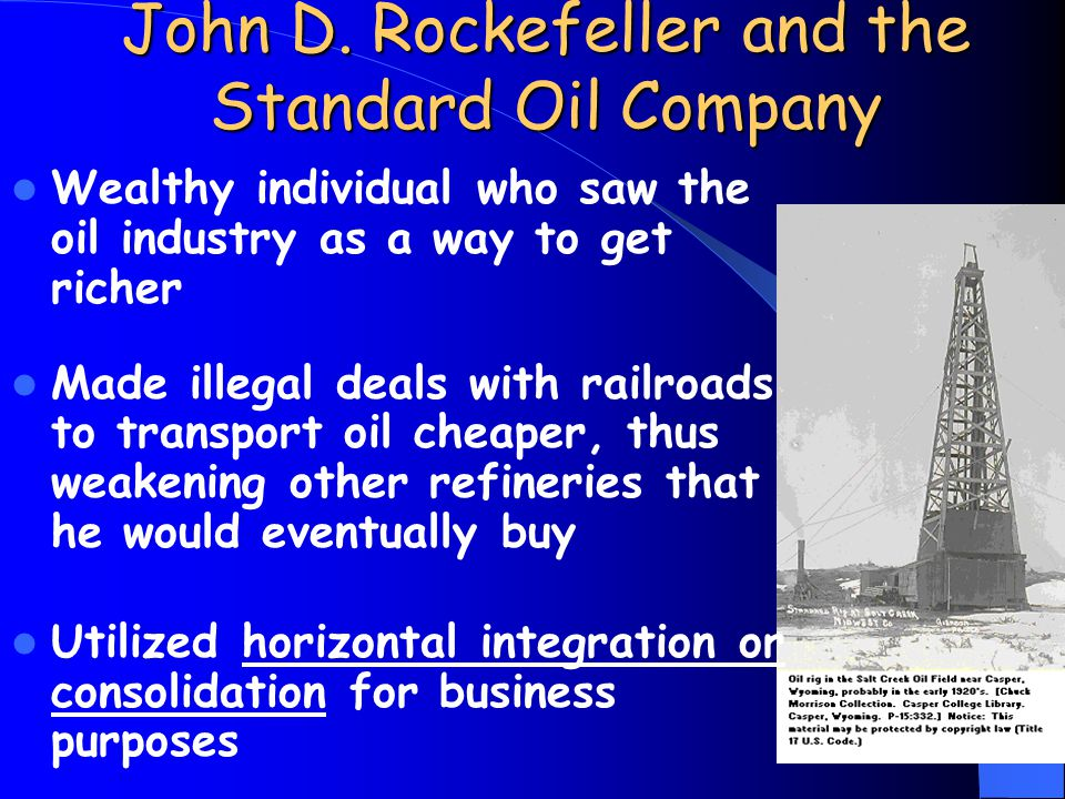 John D. Rockefeller and the Standard Oil Company
