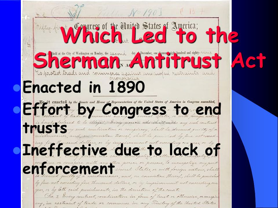 Which Led to the Sherman Antitrust Act