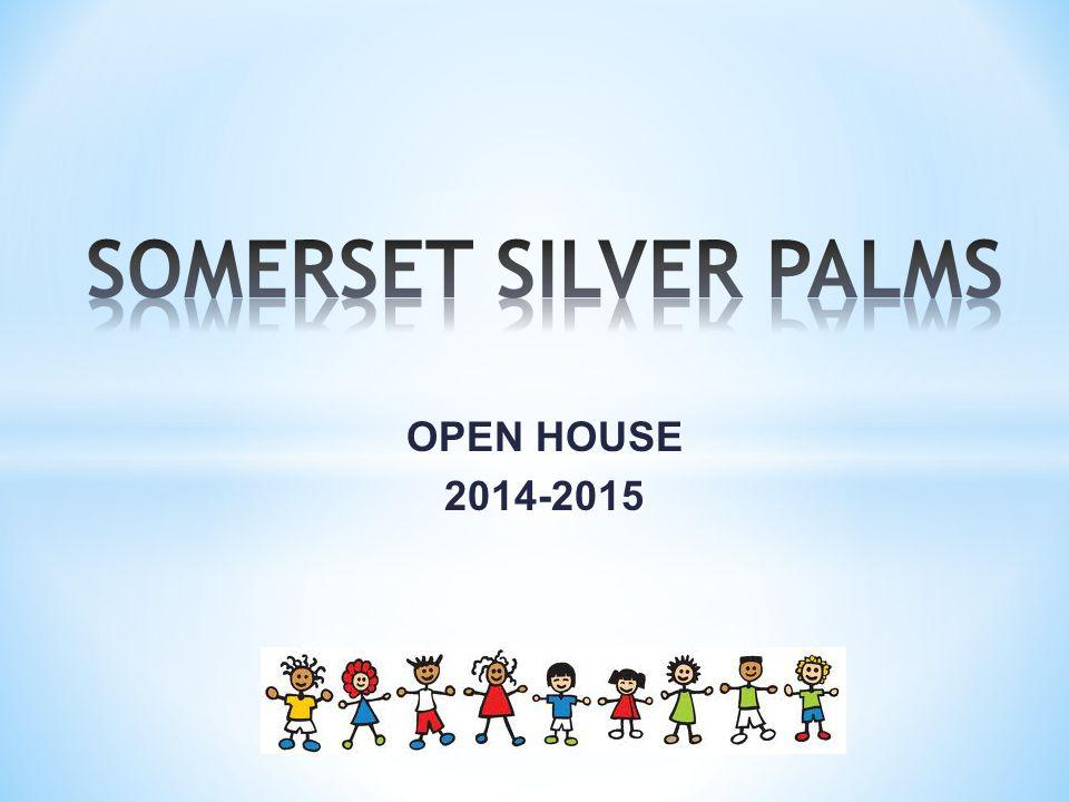 SOMERSET SILVER PALMS OPEN HOUSE 2014-2015