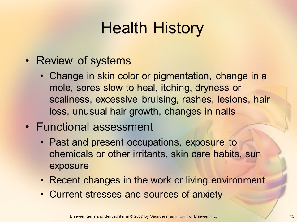 Health History Review of systems Functional assessment
