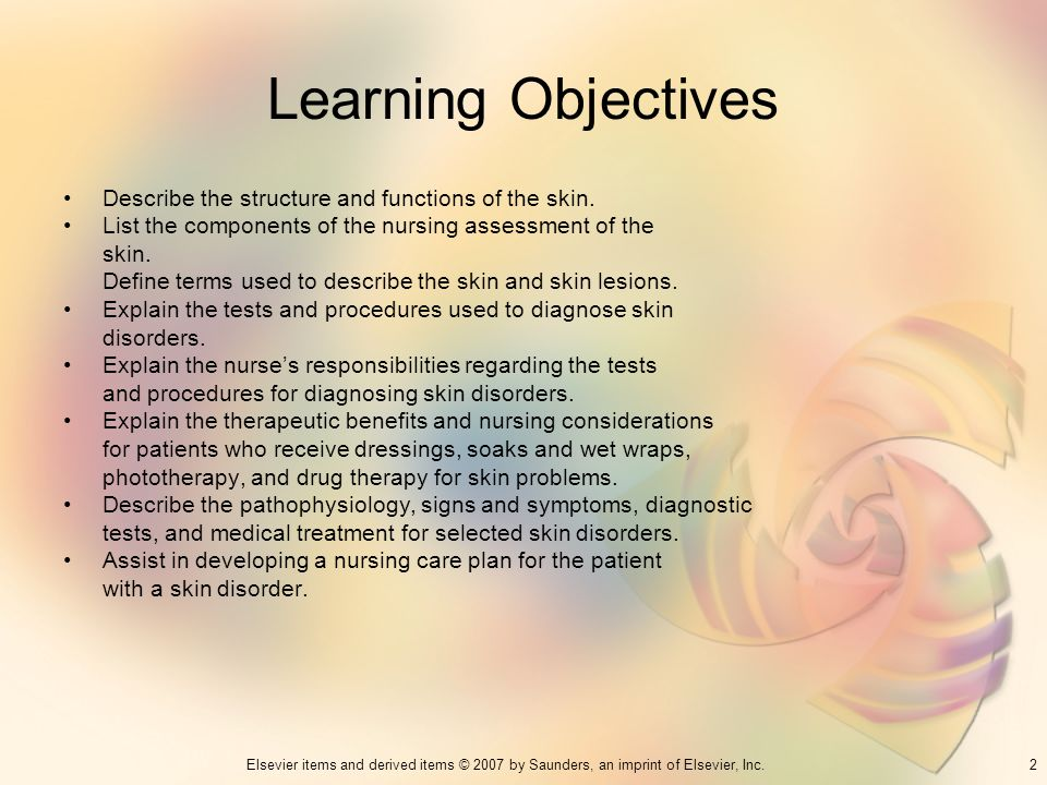 Learning Objectives Describe the structure and functions of the skin.