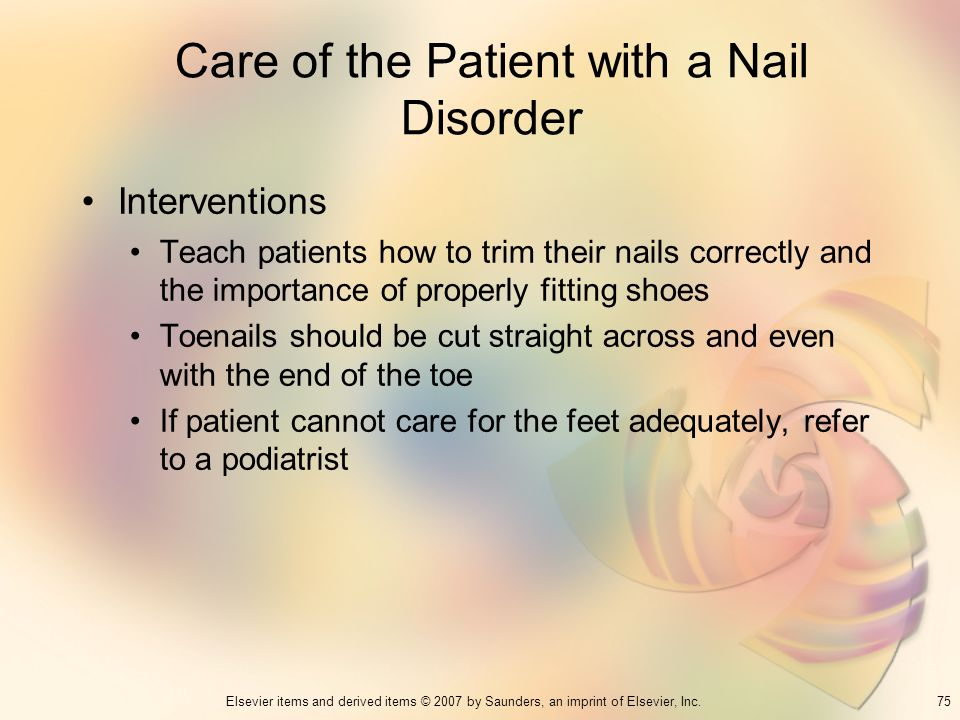Care of the Patient with a Nail Disorder