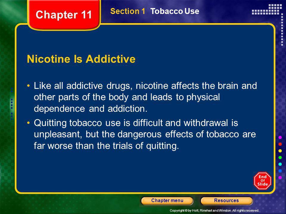 Chapter 11 Nicotine Is Addictive