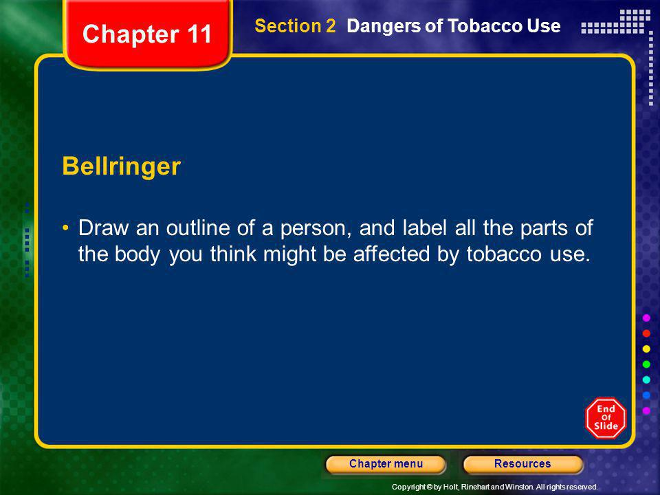 Chapter 11 Section 2 Dangers of Tobacco Use. Bellringer.