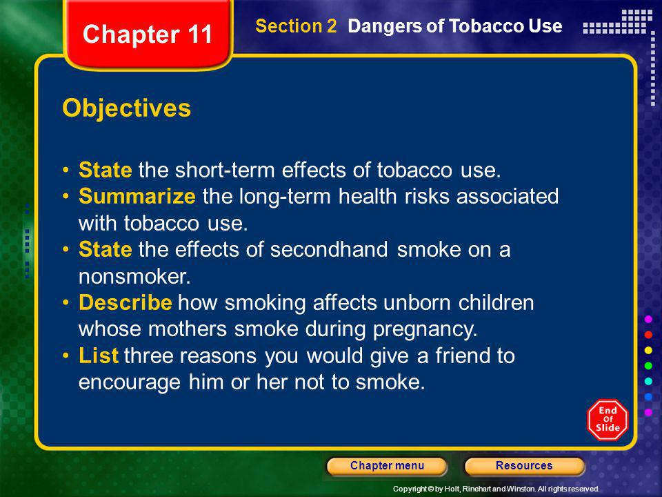 Chapter 11 Objectives State the short-term effects of tobacco use.