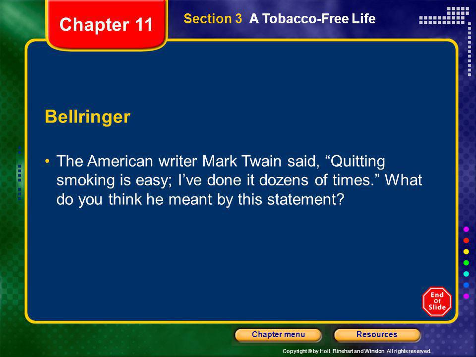 Chapter 11 Section 3 A Tobacco-Free Life. Bellringer.