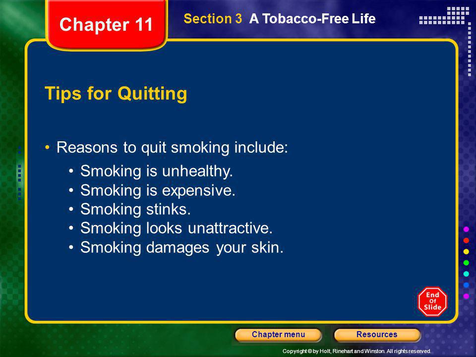 Chapter 11 Tips for Quitting Reasons to quit smoking include: