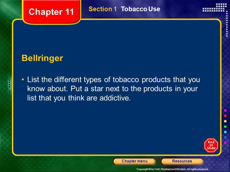 Chapter 11 Section 1 Tobacco Use. Bellringer.