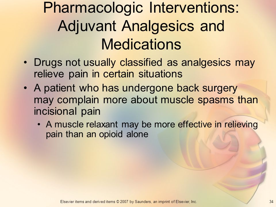 Pharmacologic Interventions: Adjuvant Analgesics and Medications