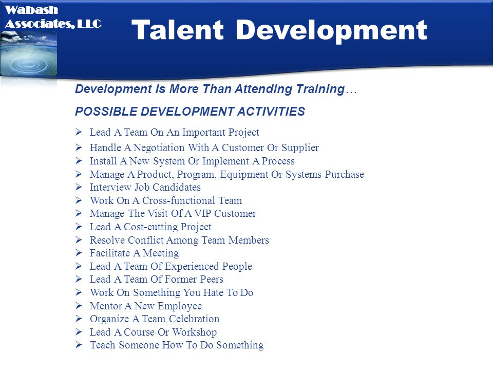Talent Development Development Is More Than Attending Training…