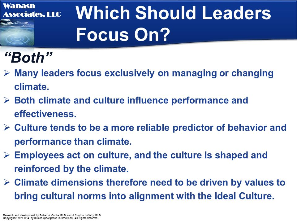 Which Should Leaders Focus On