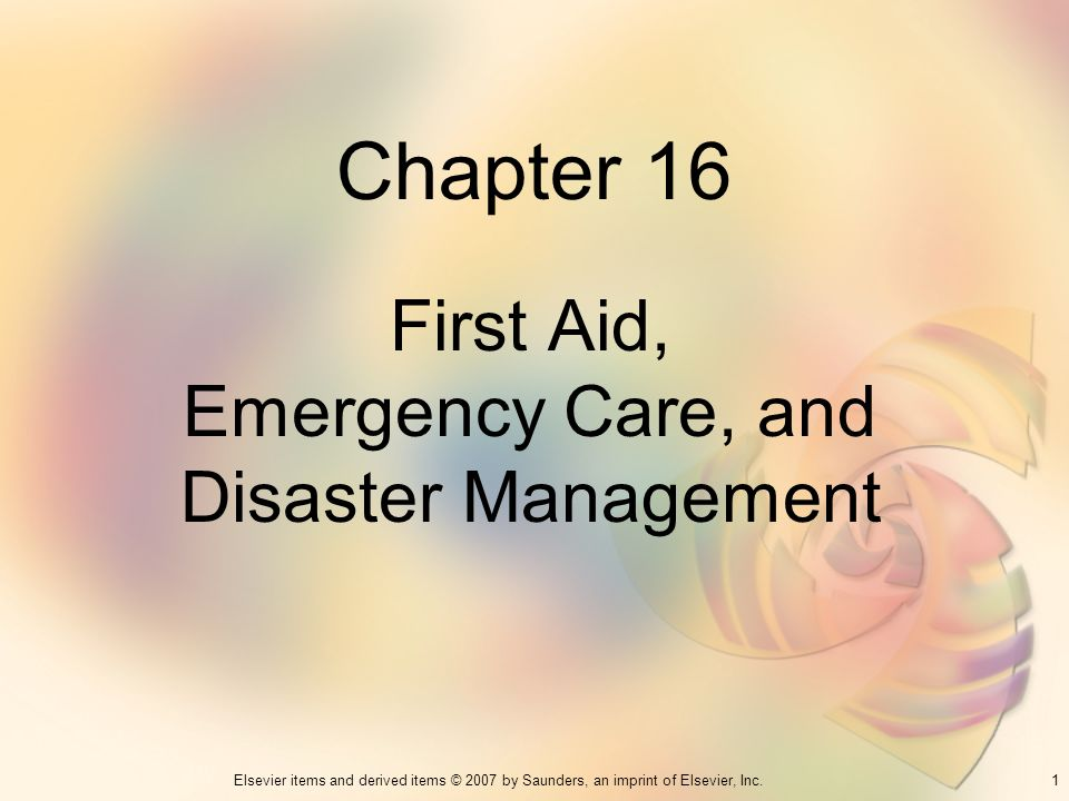First Aid, Emergency Care, and Disaster Management