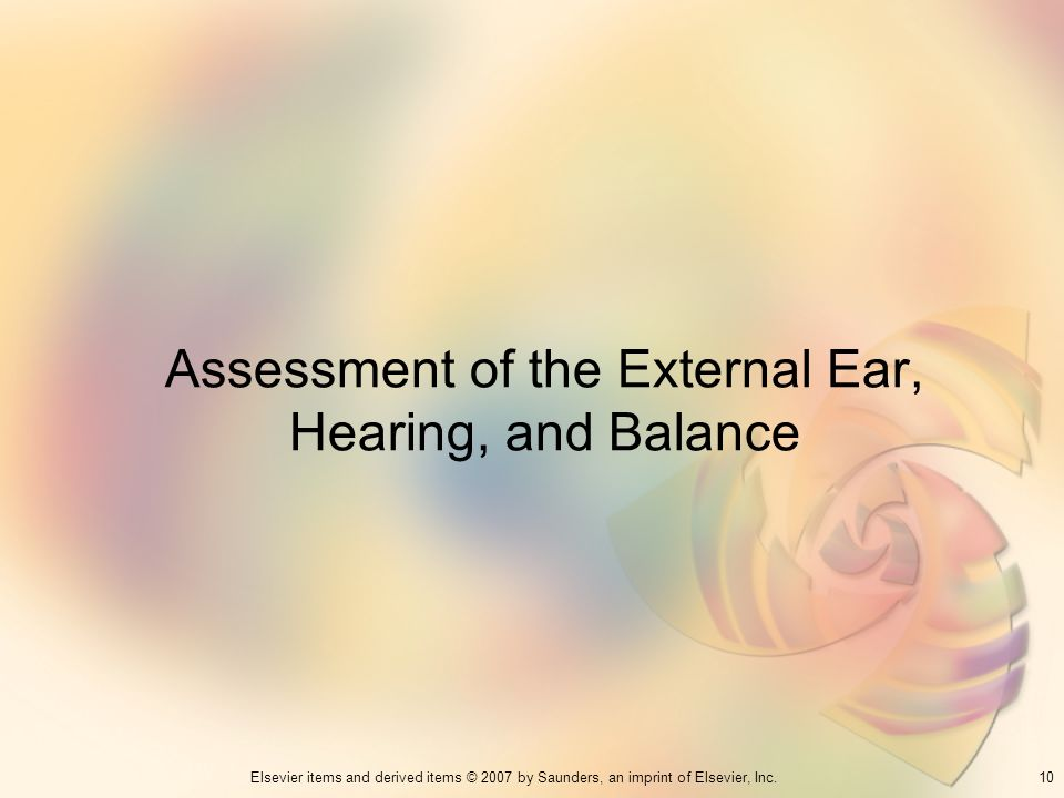 Assessment of the External Ear, Hearing, and Balance