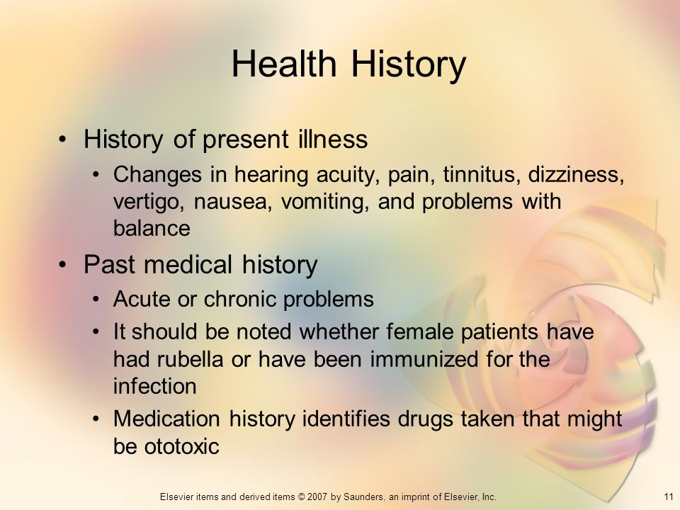 Health History History of present illness Past medical history