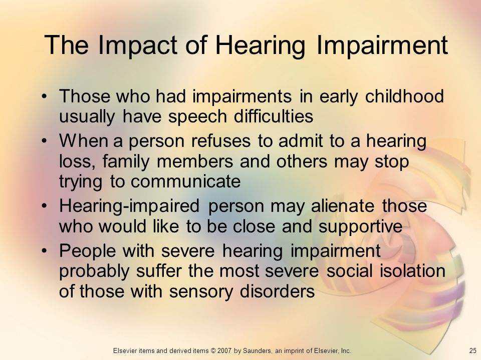 The Impact of Hearing Impairment