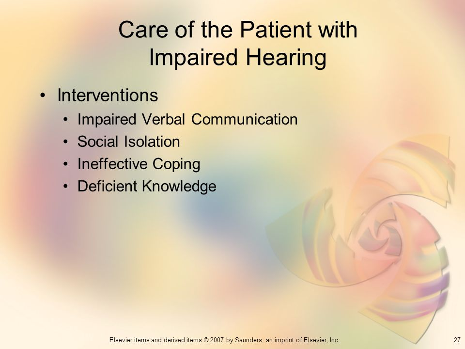 Care of the Patient with Impaired Hearing