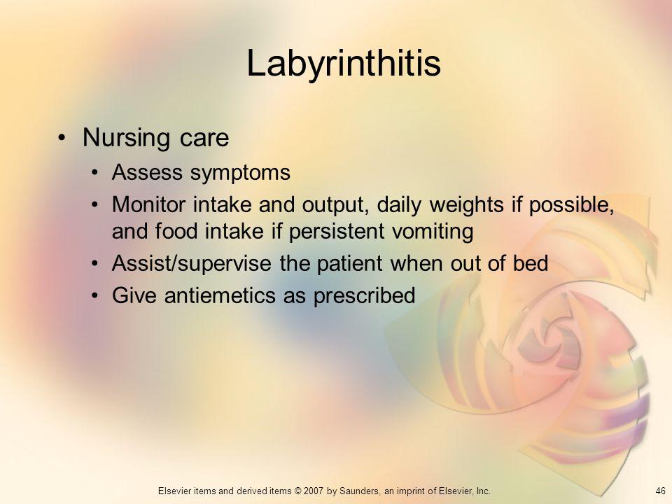 Labyrinthitis Nursing care Assess symptoms