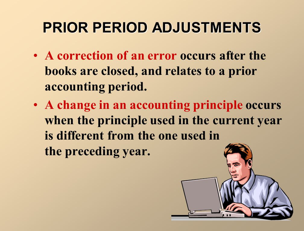 PRIOR PERIOD ADJUSTMENTS