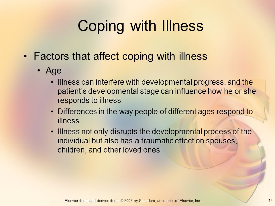 Coping with Illness Factors that affect coping with illness Age