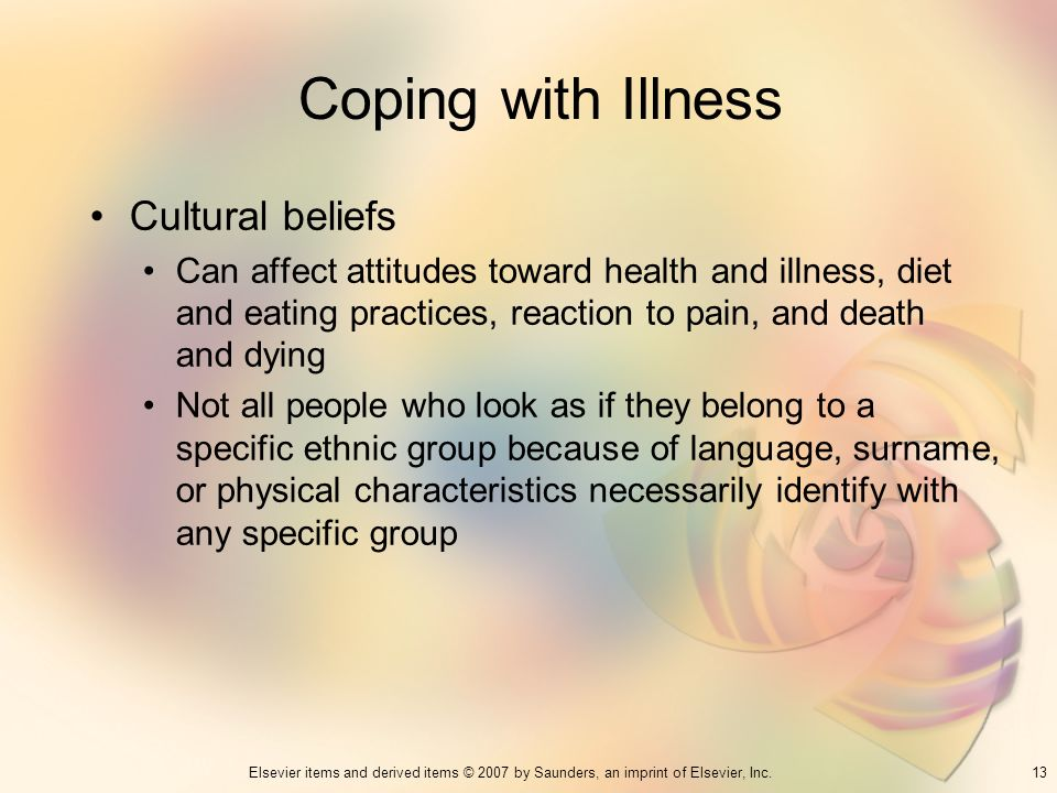 Coping with Illness Cultural beliefs