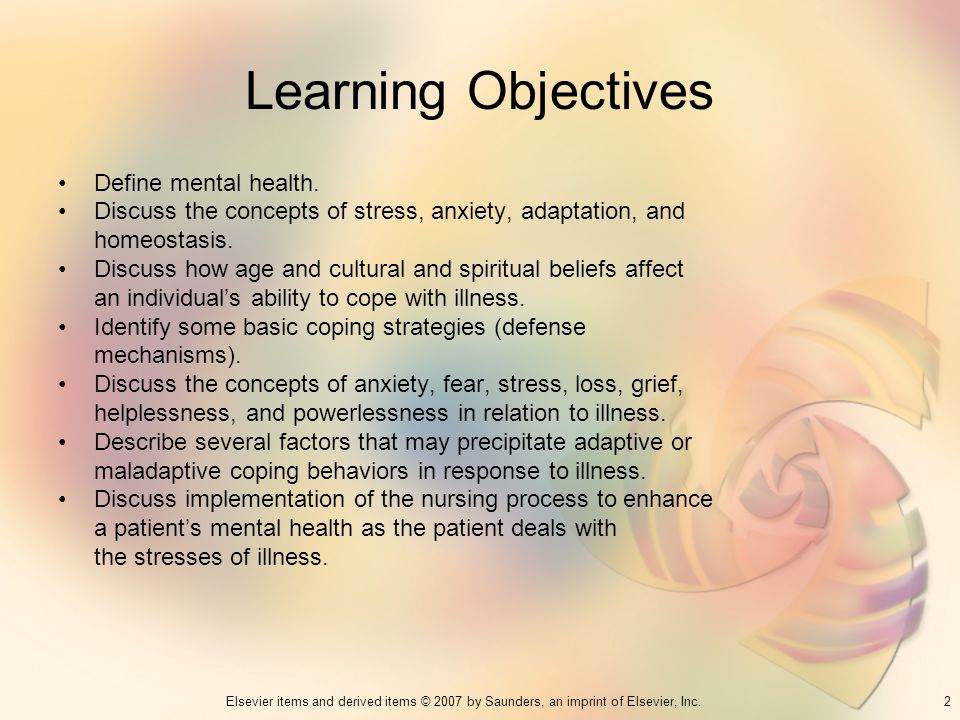 Learning Objectives Define mental health.