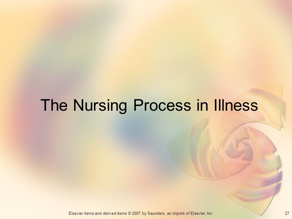 The Nursing Process in Illness