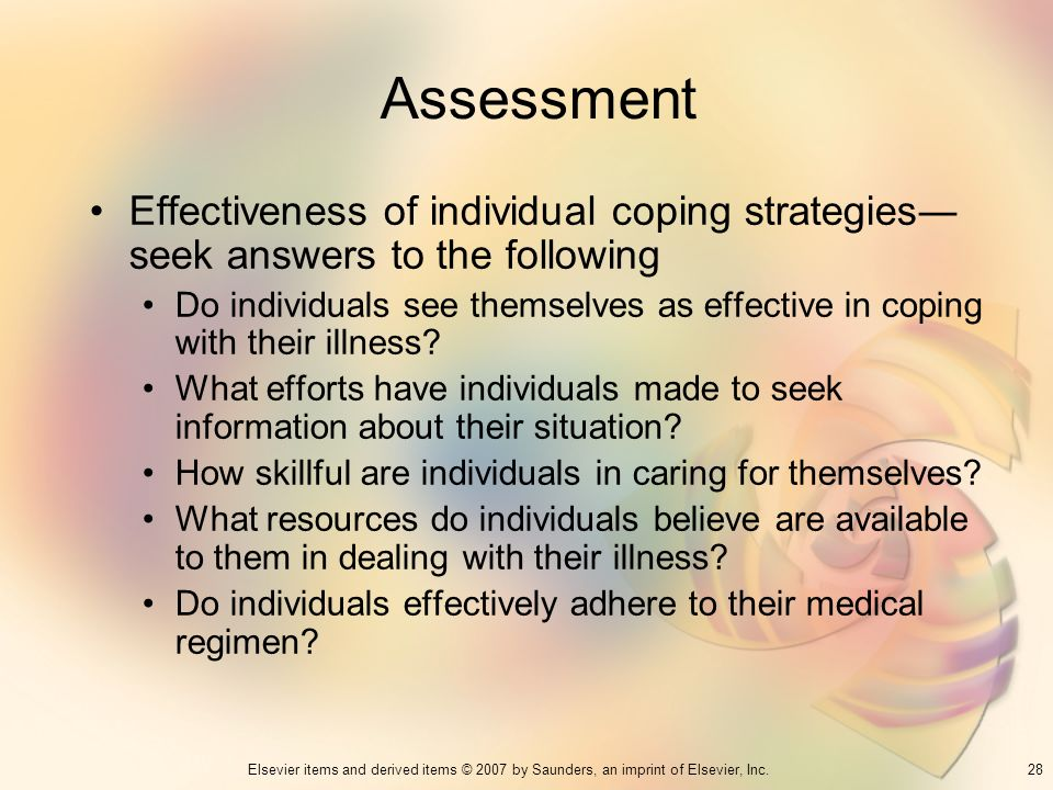 Assessment Effectiveness of individual coping strategies― seek answers to the following.