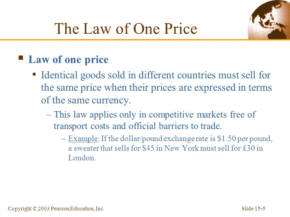The Law of One Price Law of one price