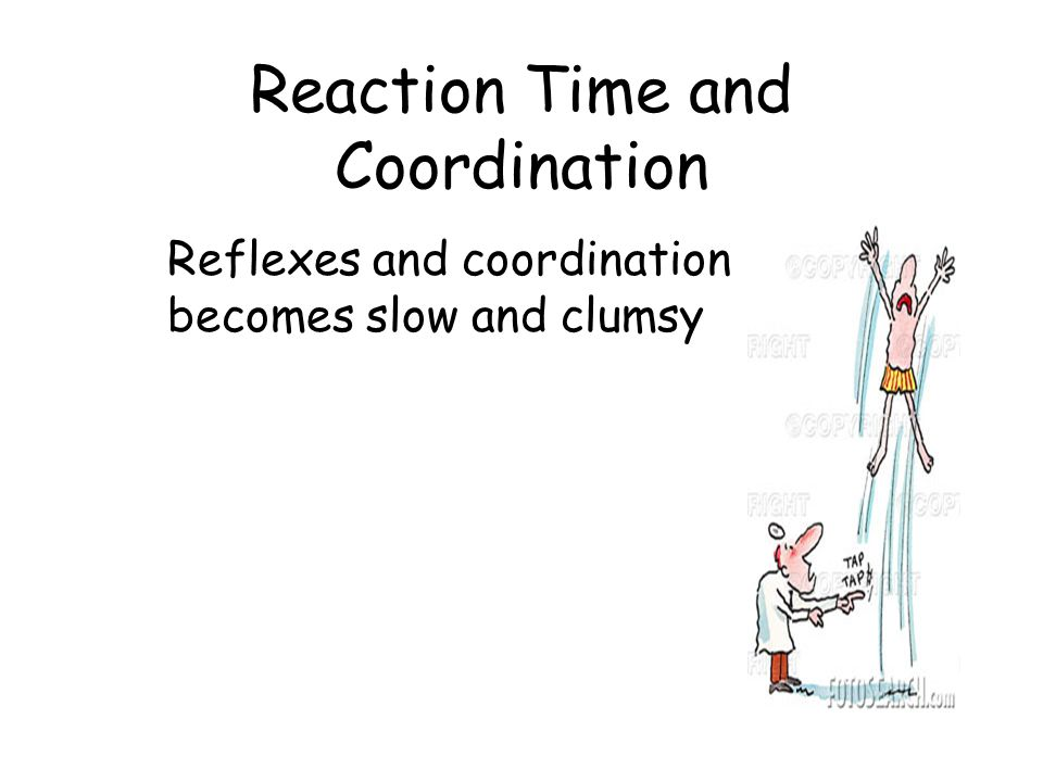 Reaction Time and Coordination