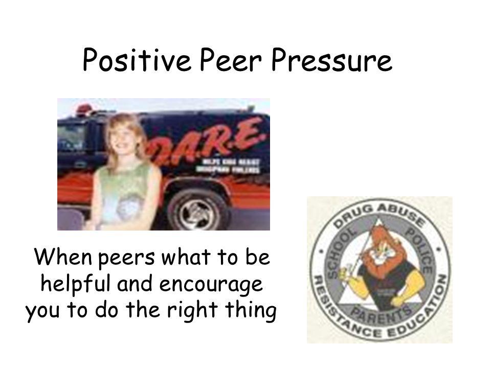 Positive Peer Pressure
